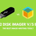 Win32 Disk Imager vs Etcher